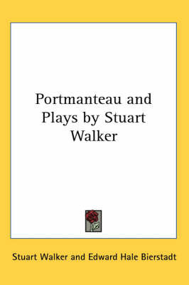 Portmanteau and Plays by Stuart Walker by Prof. Stuart Walker image