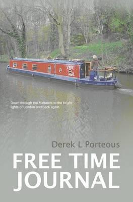 Free Time Journal by Derek Porteous