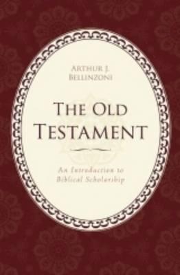 Old Testament by Arthur J. Bellinzoni
