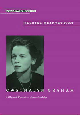 Gwethalyn Graham by Barbara Meadowcroft