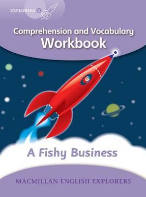 Explorers: 5 A Fishy Business Workbook by Louis Fidge