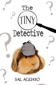 The Tiny Detective by Sal Aguayo image