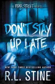 Don't Stay Up Late by R.L. Stine image