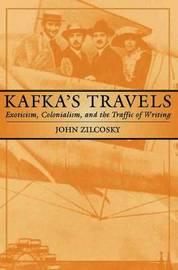 Kafka's Travels by John Zilcosky image