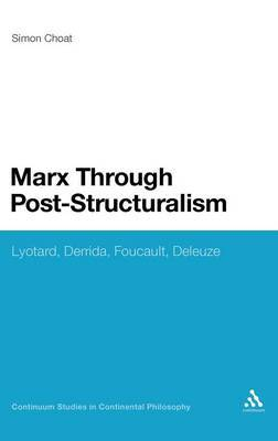 Marx Through Post-Structuralism by Simon Choat image