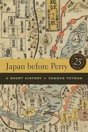 Japan before Perry by Conrad Totman image