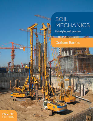 Soil Mechanics by G.E. Barnes