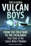 Vulcan Boys by Tony Blackman