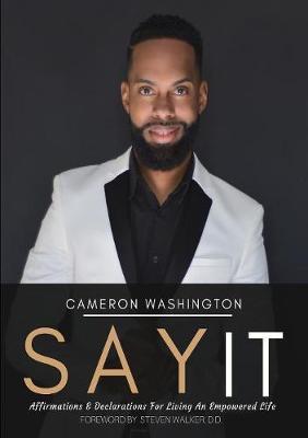 Say It by Cameron Washington