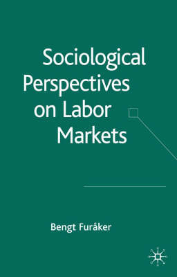 Sociological Perspectives on Labor Markets by Bengt Furaker image