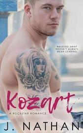 Kozart (A Rockstar Romance) by J. Nathan image