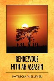 Rendezvous with an Assassin by Patricia WELLIVER image