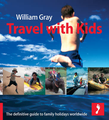 Travel with Kids by William Gray image