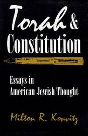 Torah and Constitution by Milton R. Konvitz