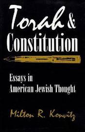 Torah and Constitution by Milton R. Konvitz