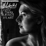 Deep Dark Savage Heart by Melody Pool