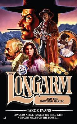 Longarm and the Howling Maniac by Tabor Evans image