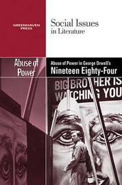 The Abuse of Power in George Orwell's Nineteen Eighty-Four image
