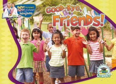 Goodbye, Friends! by Dr Jean Feldman
