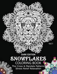 Snowflake Coloring Book Dark Edition Vol.1 by Snowflake Cross