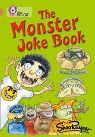 The Monster Joke Book by Shoo Rayner
