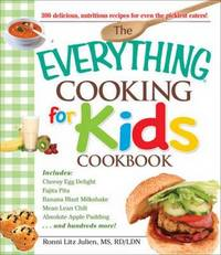 """The """"Everything"""" Cooking for Kids Cookbook by Ronnie Litz Julien image"""