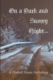 On a Dark and Snowy Night... by Zimbell House Publishing image