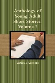 Anthology of Young Adult Short Stories by Various Authors image
