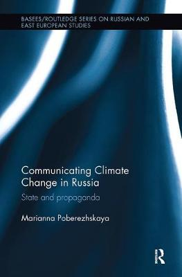 Communicating Climate Change in Russia by Marianna Poberezhskaya