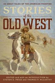 Stories of the Old West by Steven Price