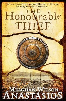 The Honourable Thief by Meaghan Wilson-Anastasios