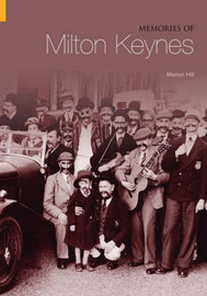 Memories of Milton Keynes by Marion Hill image