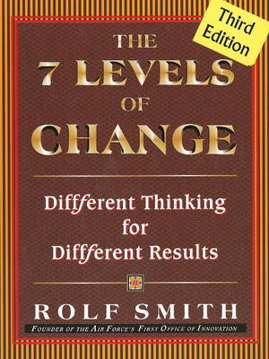 7 Levels of Change by Rolf Smith image