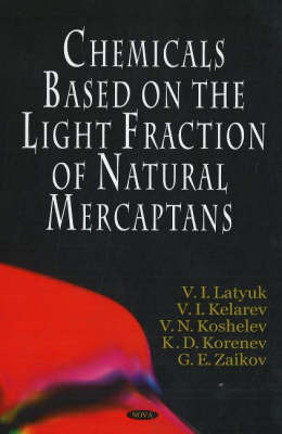 Chemicals Based on the Light Fraction of Natural Mercaptans by K.D. Korenev