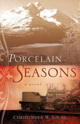 Porcelain Seasons by Christopher, W Young