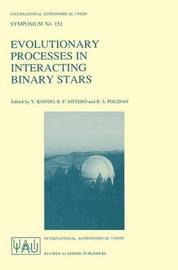 Evolutionary Processes in Interacting Binary Stars
