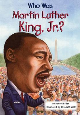 Who Was Martin Luther King, Jr.? by Bonnie Bader image