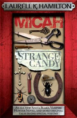 Micah and Strange Candy (Anita Blake #13) (red frame) by Laurell K. Hamilton
