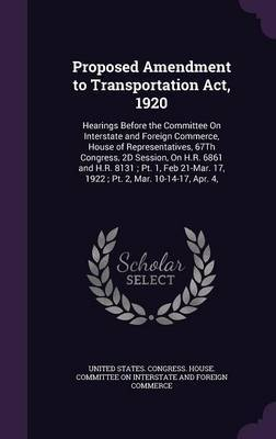 Proposed Amendment to Transportation ACT, 1920