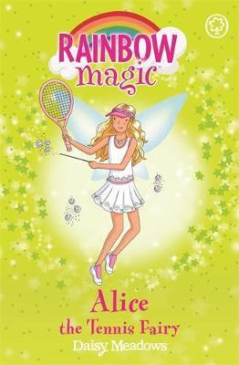 Alice the Tennis Fairy (Rainbow Magic #62 - Sporty Fairies series) by Daisy Meadows image