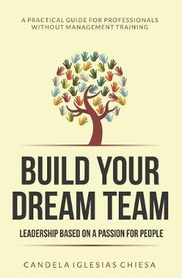 Build Your Dream Team by Candela Iglesias Chiesa