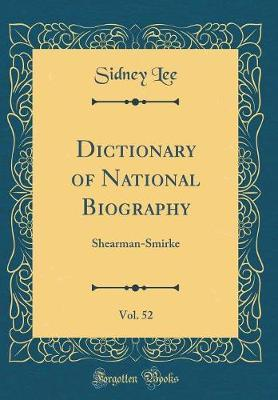 Dictionary of National Biography, Vol. 52 by Sidney Lee image