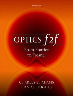Optics f2f by Charles S Adams