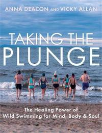 Taking the Plunge by Anna Deacon