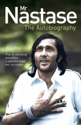 Mr Nastase: The Autobiography by Ilie Nastase image