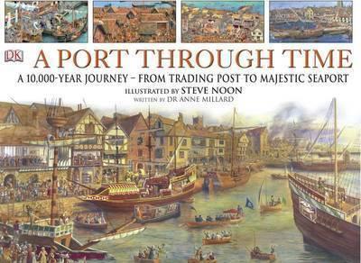 A Port Through Time by Anne S. A. Millard image