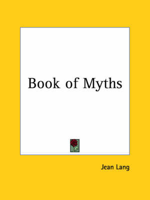 Book of Myths by Jean Lang
