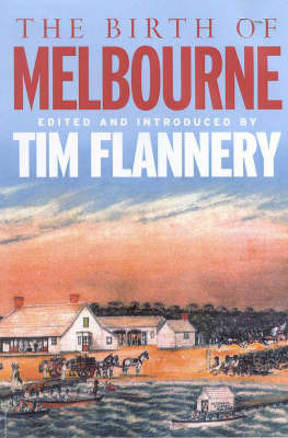 The Birth of Melbourne by Tim Flannery