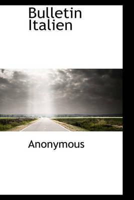 Bulletin Italien by * Anonymous