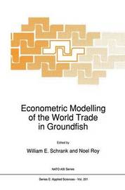 Econometric Modelling of the World Trade in Groundfish